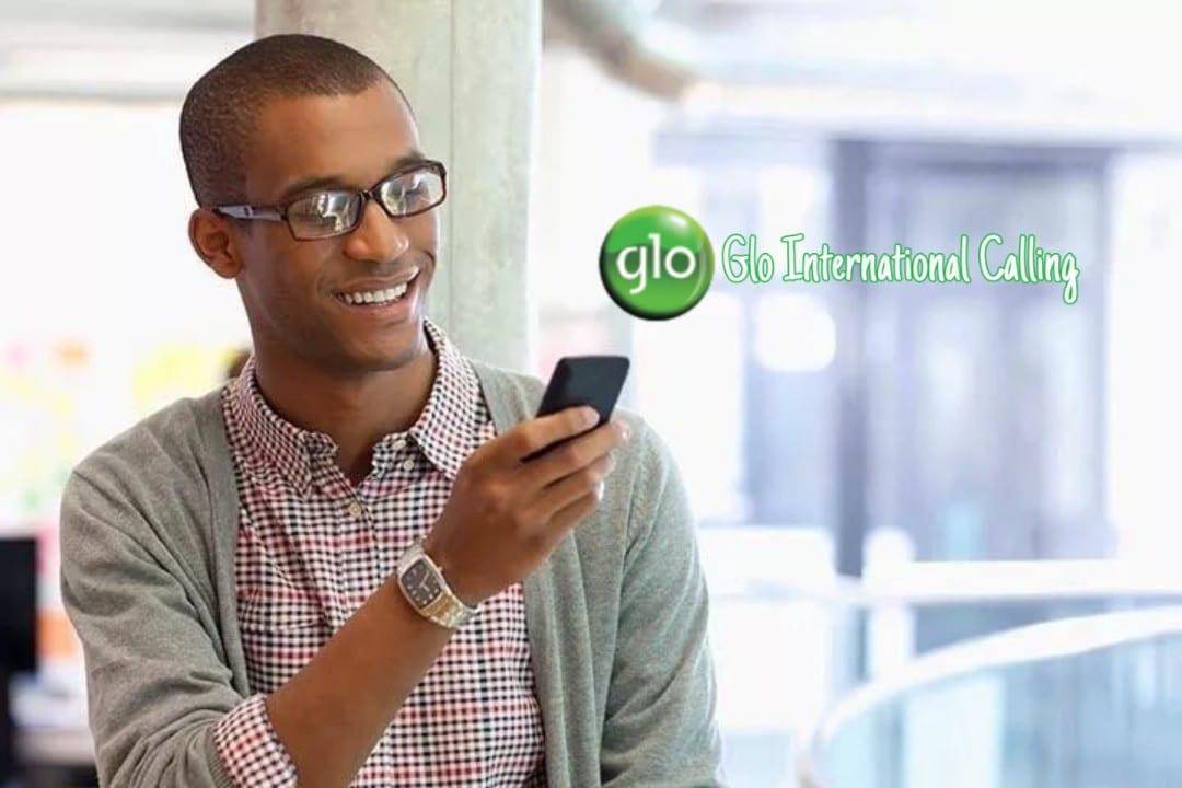 Glo international calling