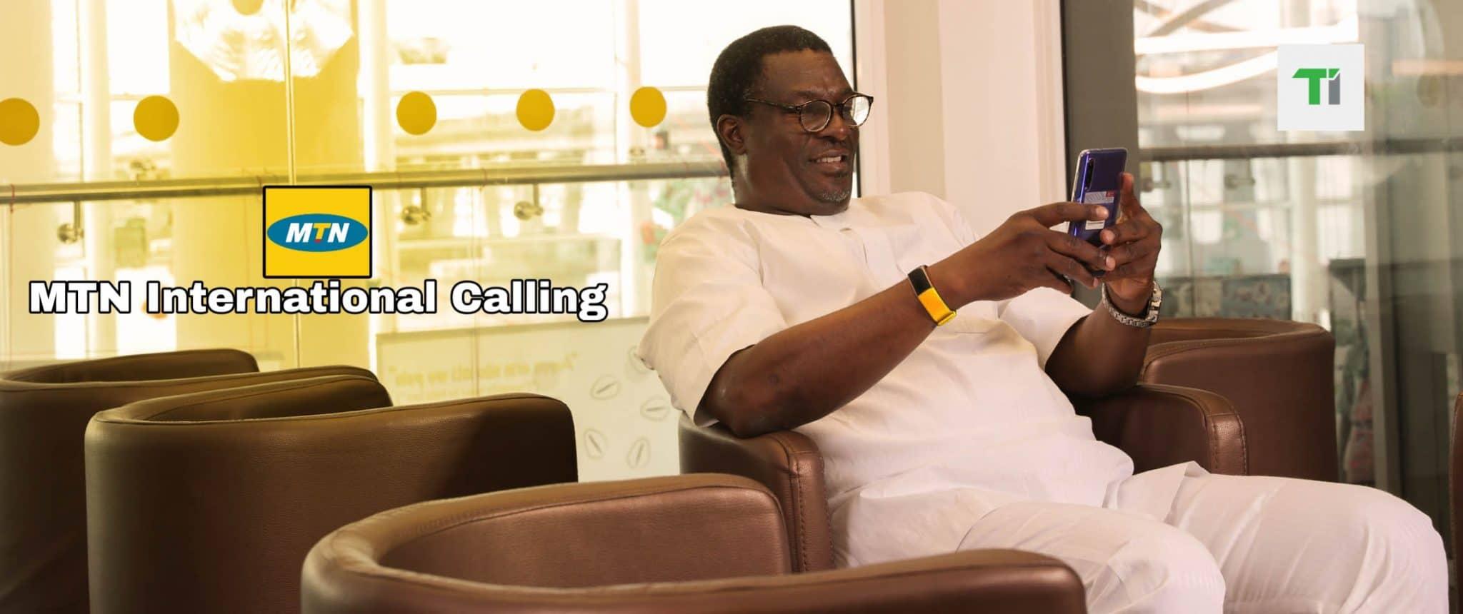MTN international calling